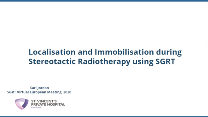 Localisation and Immobilisation during Stereotactic Radiotherapy using SGRT